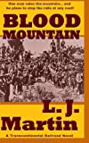 Blood Mountain: A Transcontinental Railroad Novel