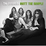 The Essential Mott The Hoople