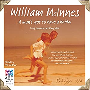 A Man's Got to Have a Hobby Audiobook
