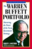 img - for The Warren Buffett Portfolio: Mastering the Power of the Focus Investment Strategy by Robert G. Hagstrom (28-Nov-2000) Paperback book / textbook / text book