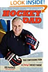 Hockey Dad: True Confessions Of A (Cr...