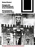 Komplexität und Widerspruch in der Architektur. Bauwelt Fundamente,  Band 50 (3764363592) by Robert Venturi