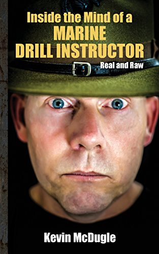 Inside the Mind of a Marine Drill Instructor