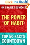 The Power of Habit: Top 50 Facts Coun...