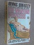 Wanton Princess (0090006607) by Wheatley, Dennis