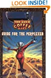 Too Much Coffee Man: Guide for the Perplexed
