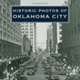 Historic Photos of Oklahoma City