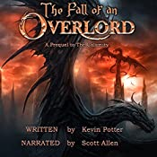The Fall of an Overlord: A Prequel to the Calamity | [Kevin Potter]