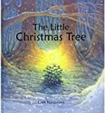 img - for [(The Little Christmas Tree )] [Author: Loek Koopmans] [Sep-2009] book / textbook / text book