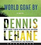 World Gone By CD: A Novel (Joe Coughlin Series)