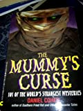The Mummy's Curse: 101 Of the World's Strangest Mysteries (An Avon Camelot Book) (0380770938) by Cohen, Daniel