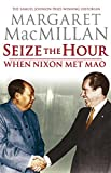 img - for Seize the Hour - When Nixon Met Mao book / textbook / text book