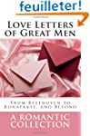 Love Letters of Great Men: The Collec...