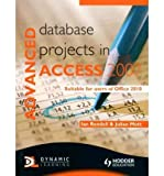 img - for [(Advanced Database Projects in Access 2007 )] [Author: Ian Rendell] [Dec-2010] book / textbook / text book