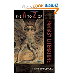 The A to Z of Fantasy Literature (The A to Z Guide Series) by Brian Stableford
