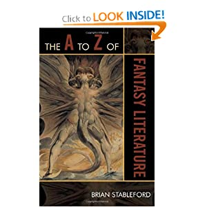The A to Z of Fantasy Literature (The A to Z Guide Series) by