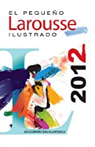 El Pequeño Larousse Ilustrado 2012