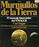 img - for Murmullos De La Tierra; El Mensaje Interestelar Del Voyager (Original Title: Murmurs of Earth) Spanish edition book / textbook / text book