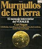 img - for Murmullos De La Tierra; El Mensaje Interestelar Del Voyager (Original Title: Murmurs of Earth) Spanish edition book / textbook / text book