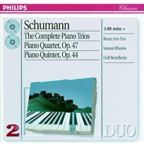 Schumann: The Complete Piano Trios/Piano Quartet/Piano Quintet