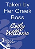 Taken by Her Greek Boss (Mills & Boon Modern) (Mills and Boon Modern)