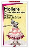echange, troc Molière - L'École des femmes : La Critique de l'école des femmes