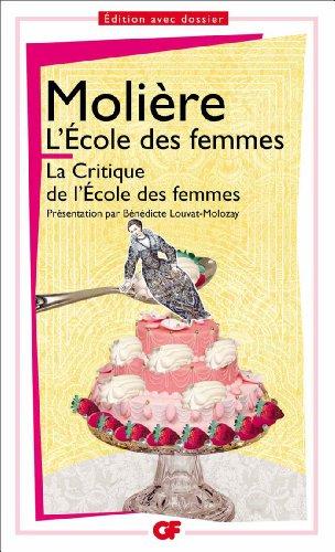 La Critique De L'ecole Des Femmes (French Edition)
