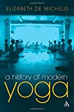 A History of Modern Yoga: Patanjali and Western Esotericism