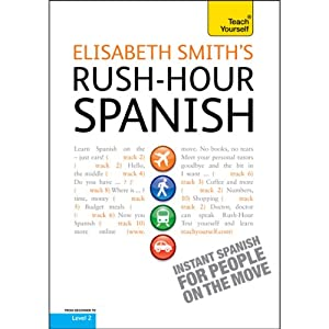 Rush-Hour Spanish: Teach Yourself | [Elisabeth Smith]