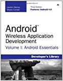 Android Wireless Application Development Volume I: Android Essentials (3rd Edition) (Developer's Library)