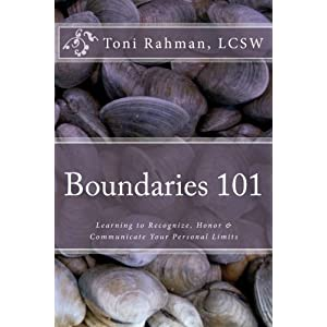 Boundaries 101: Learning to Recognize, Honor & Communicate Your Personal Limits