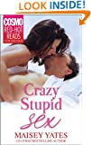 Crazy, Stupid Sex (Cosmo Red-Hot Reads from Harlequin)