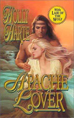 Apache Lover, Holly Harte