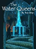 The Water Queens (Keeper of the Water Book 3)