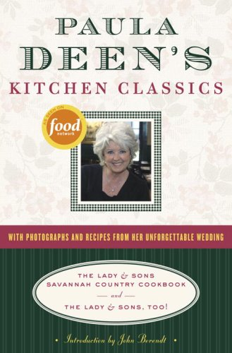 Paula Deen's Kitchen Classics: The Lady & Sons Savannah Country Cookbook and The Lady & Sons, Too!, PAULA H. DEEN