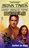 The Courageous: Rebels Trilogy, Book 2 (Star Trek: Deep Space Nine, No. 25) (0671011413) by Dafydd Ab Hugh