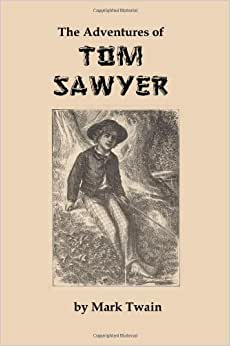 A review of the adventures of tom sawyer by mark twain