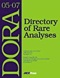 img - for DORA 2005-2007: Directory of Rare Analysis book / textbook / text book