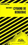 """Notes on Rostand's """"Cyrano de Bergerac"""" (Cliffs Notes)"""