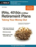 img - for By Twila Slesnick IRAs, 401(k)s & Other Retirement Plans: Taking Your Money Out (10th Edition) [Paperback] book / textbook / text book