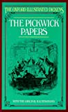 img - for The Pickwick Papers (Oxford Illustrated Dickens) book / textbook / text book