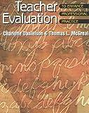 Teacher evaluation to enhance professional practice /