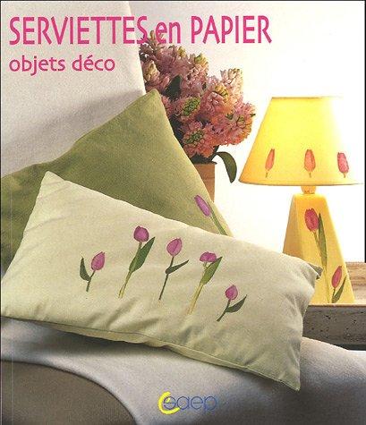 livre serviettes en papier objets d co. Black Bedroom Furniture Sets. Home Design Ideas
