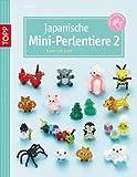 Japanische Mini-Perlentiere 2: rund ums Jahr