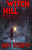 Witch Hill (A Hanging Tree Tale) (Volume 3)