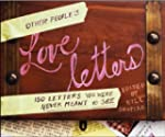 Other People's Love Letters: 150 Lett...