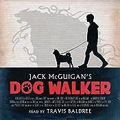 Dog Walker   [Jack McGuigan]