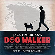 Dog Walker Audiobook by Jack McGuigan Narrated by Travis Baldree