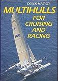 Multihulls for Cruising and Racing