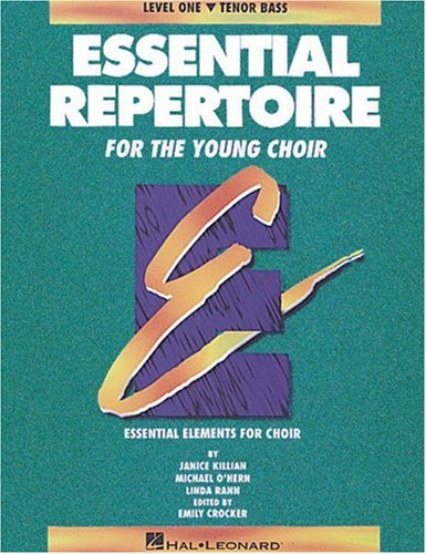 Essential Repertoire for the Young Choir: Level 1 Tenor Bass, Student (Essential Elements Choir)